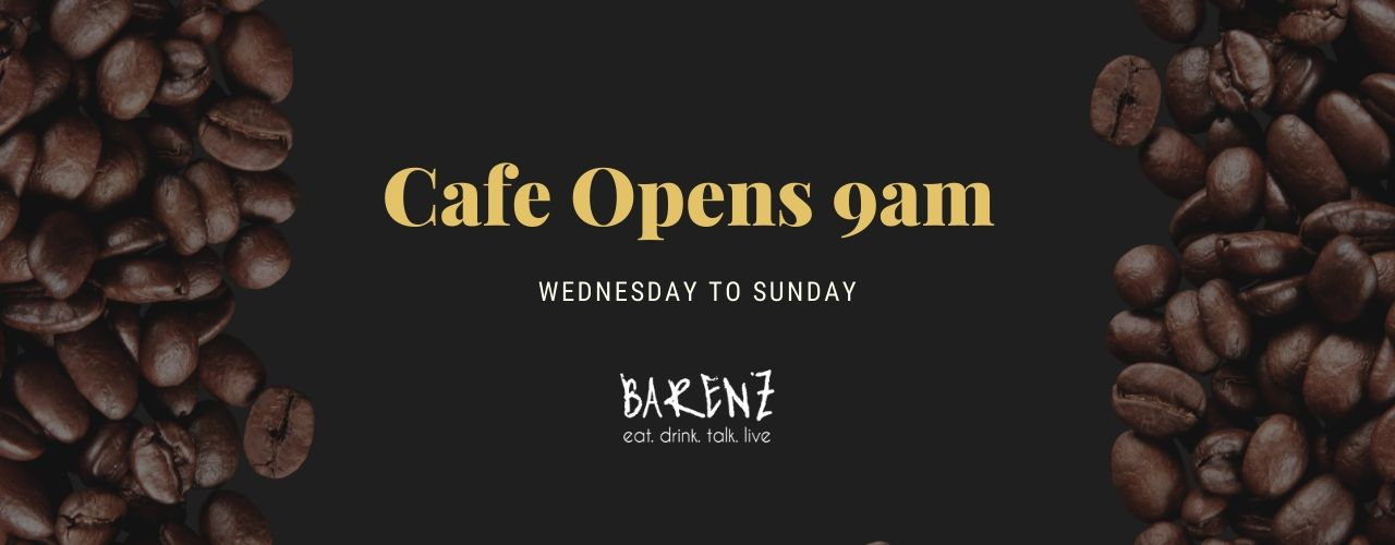 Camden Cafe opens at 9am